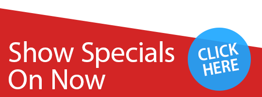Show Specials on Now!